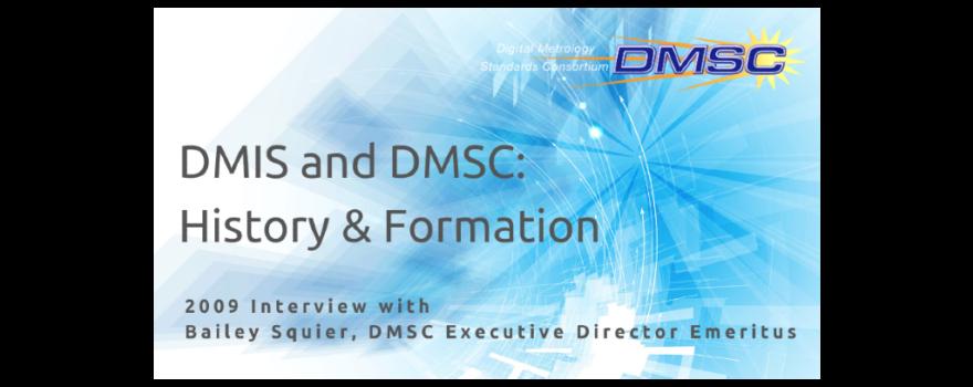 DMIS & DMSC History & Formation