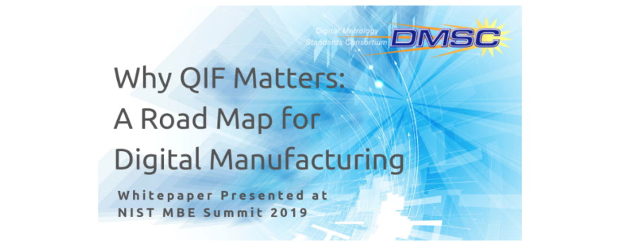 Whitepaper on Why QIF Mattters: a Road Map for Digital Manufacturing