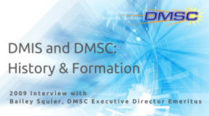 DMIS & DMSC History and Formation