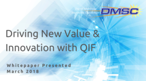 Driving New Value and Innovation With QIF White Paper March 2018